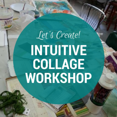 Intuitive Collage Workshop with Vicki Johnson in Central Oregon